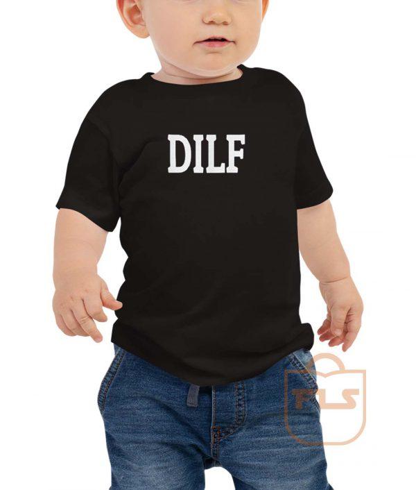 DILF Toddler T Shirt