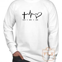 Faith Hope Love Long Sleeve Shirt