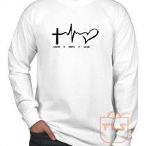 Faith Hope Love Long Sleeve Shirt