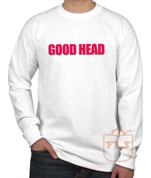 Good Head Long Sleeve Shirt