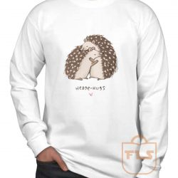 Hedge Hugs Valentine Gift Long Sleeve Shirt