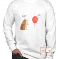 Impossible Love Hedgehog Ballon Long Sleeve Shirt