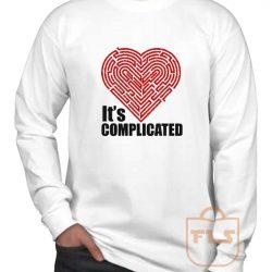 Its Complicated Heart Long Sleeve Shirt