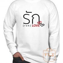 Love Thai Language Long Sleeve Shirt