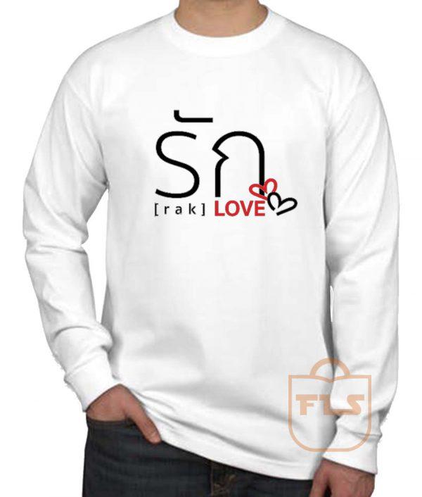 Love Thai Language Long Sleeve Shirt