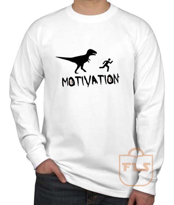 Motivation Dinosaur Parody Long Sleeve Shirt