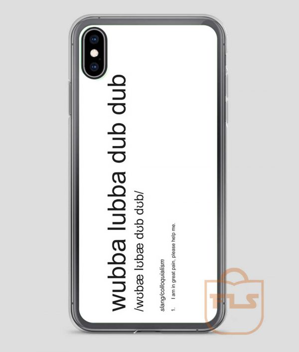 Wubba-Lubba-Dub-Dub-Definition-iPhone-Case