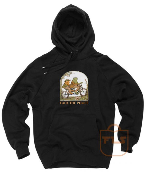 Frog and Toad F*CK the Police Pullover Hoodie