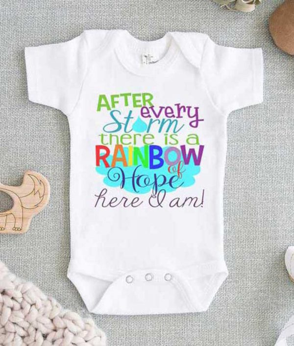 After Every Storm There is a Rainbow of Hope Here I am Baby Onesie