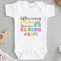 After Every Storm There is a Rainbow of Hope Quote Baby Onesie