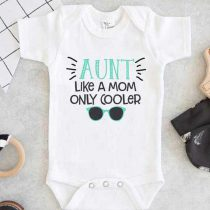Aunt Like a Mom Only Cooler Baby Onesie
