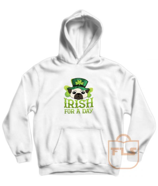 Dog Irish for Day Pullover Hoodie