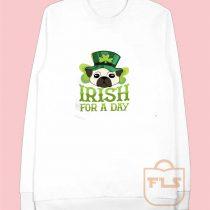 Dog Irish for Day Sweatshirts