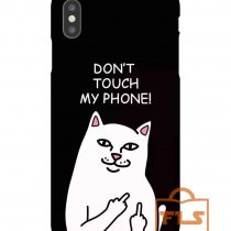 Dont Touch My Phone Cat Ripndip iPhone Case