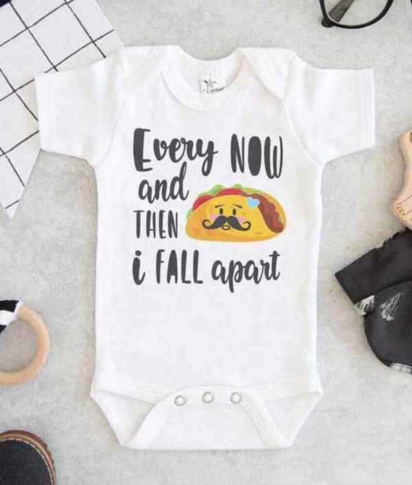 Every Now And Then I Fall Apart Baby Onesie