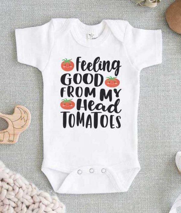 Feeling Good From My Head Tomatoes Baby Onesie