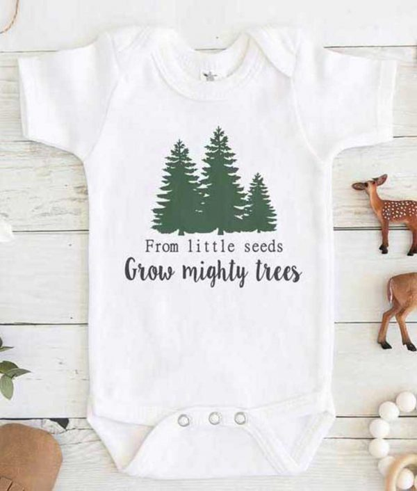 From little seeds grow mighty trees Baby Onesie