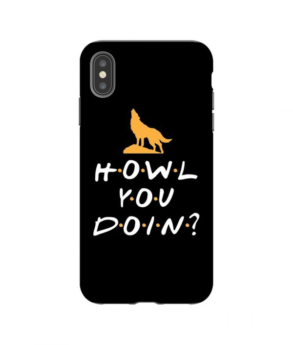 Howl You Doin iPhone Case