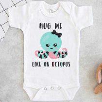 Hug me like an octopus Baby Onesie