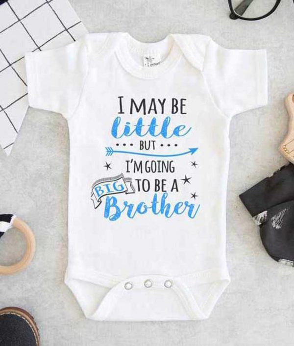 I May Be Little But Im Going To Be A Big Brother Baby Onesie