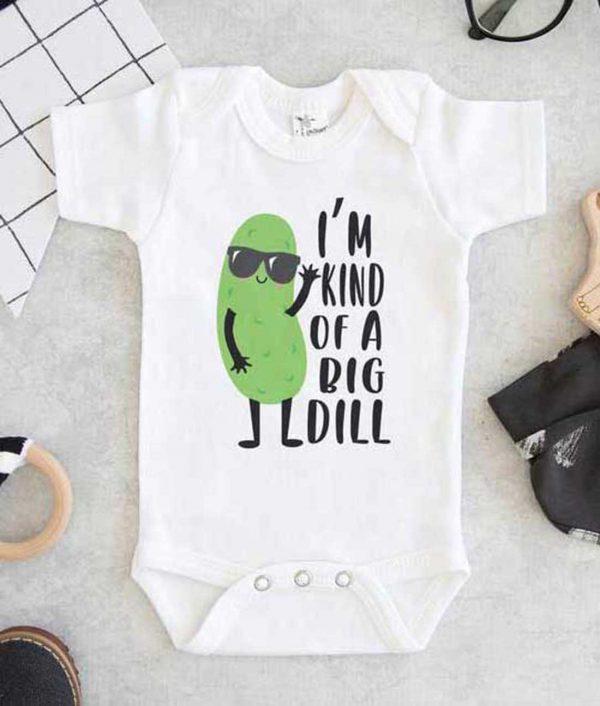 Im Kind Of A Big Dill Baby Onesie