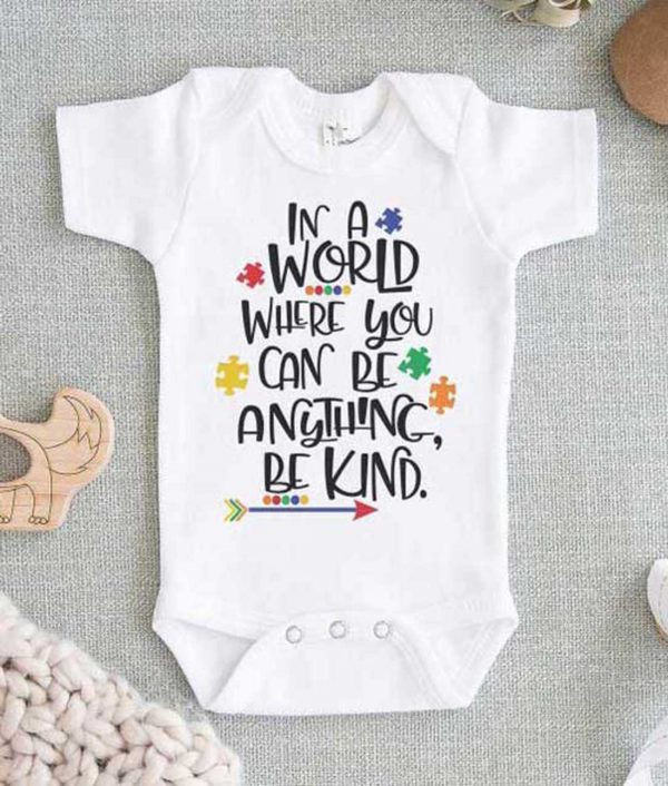 In a World Where You Can Be Anything Be Kind Baby Onesie