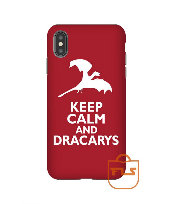 Keep Calm and Dracarys iPhone Case