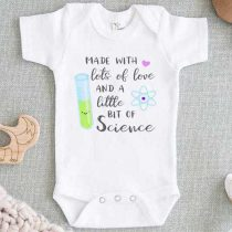 Made with Love and Little Bit Science Baby Onesie