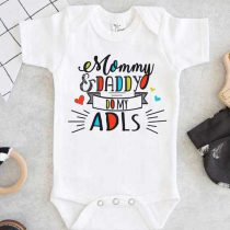 Mommy and Daddy Do My ADLS Baby Onesie