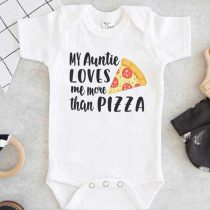 My Aunt loves me more than Pizza Baby Onesie