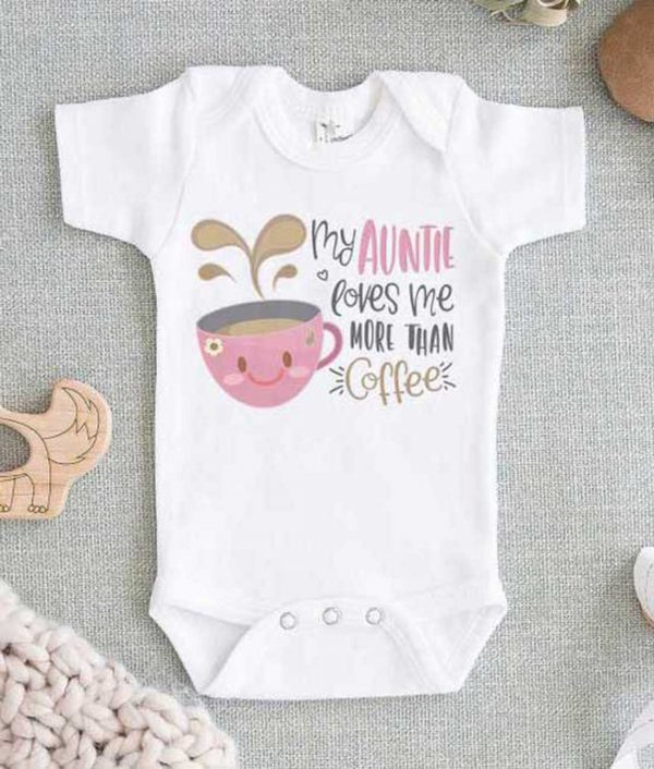 My Auntie loves me more than Coffee Onesie Baby Onesie