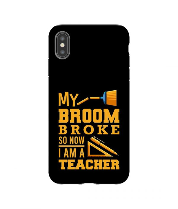 My Broom Broke iPhone Case