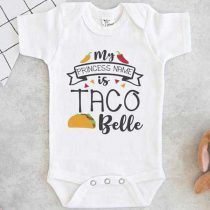 My Princess Name is Taco Belle Baby Onesie