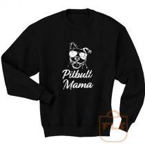 Pitbull Mama Sweatshirts