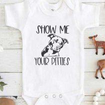 Show me your Pitties Baby Onesie