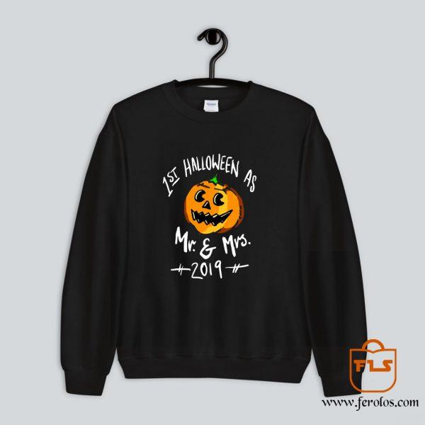 1st Halloween Mr Mrs 2019 Sweatshirt