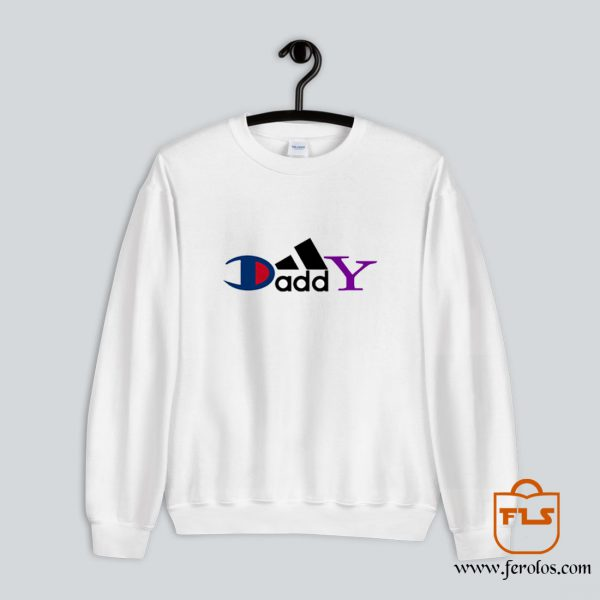 Daddy Brand Parody Sweatshirt