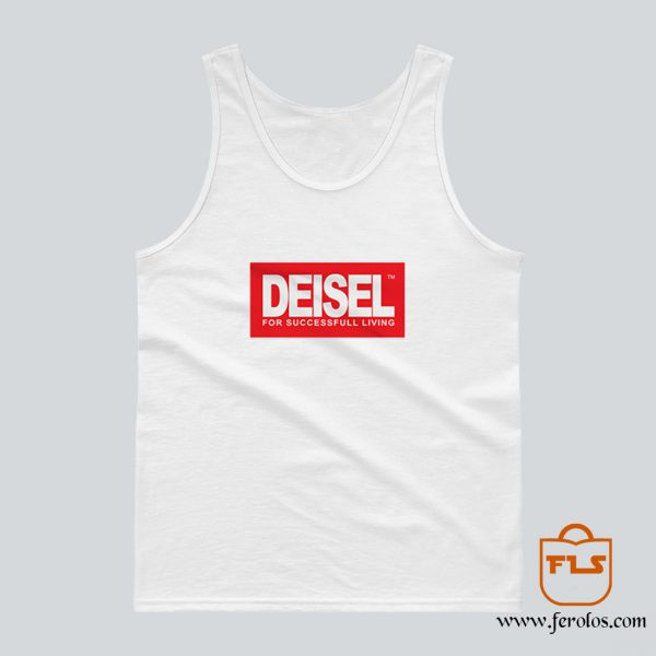 Deisel For Successfull Living Tank Top