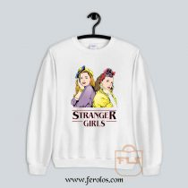Stranger Girls Sweatshirt