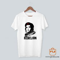 Viva la Rebelion T Shirt