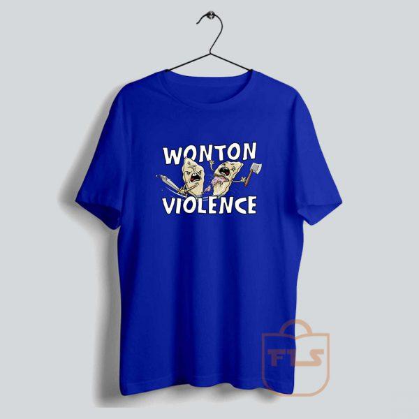 Wonton Violence Parody T Shirt
