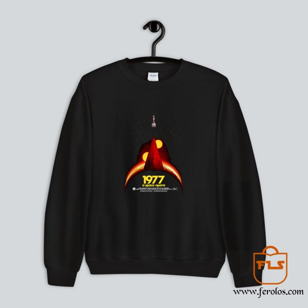 1977 A Space Opera Sweatshirt