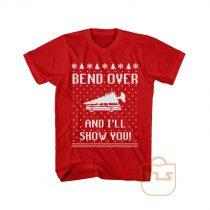 Bend Over and Ill Show You T Shirt