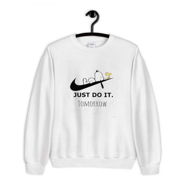 Just Do it Tommorrow Snoopy Peanuts Sweatshirt