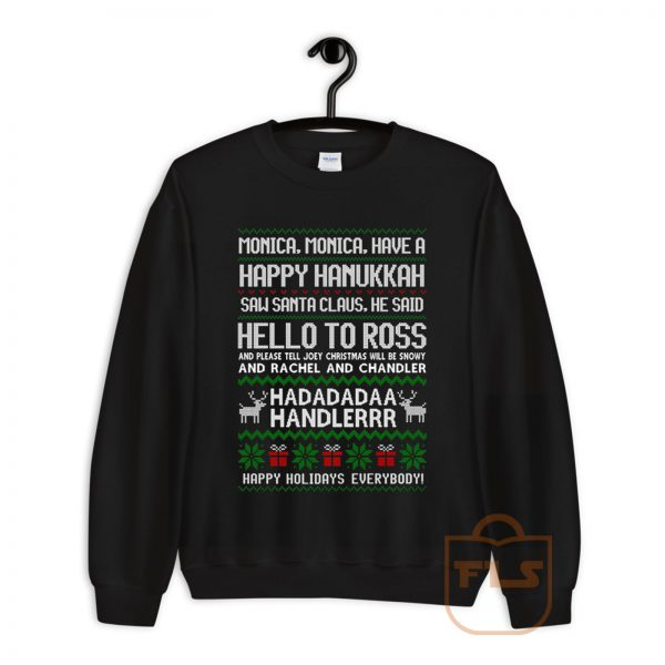 Monica Happy Hanukkah Sweatshirt