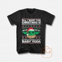 All I Want For Christmas Is Baby Yoda T Shirt