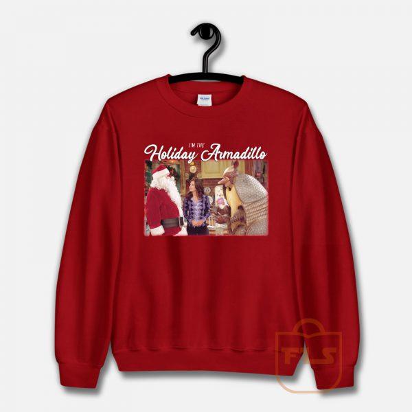 Friend's I'm The Holiday Armadillo Christmas Sweatshirt