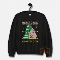 Merry Crisis Merry Chrysler Christine Sydelko Sweatshirt
