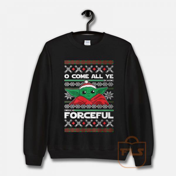O Come All Ye Forceful Yoda Christmas Sweatshirt