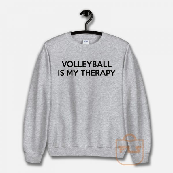 Volleyball Is My Therapy Unisex Sweatshirt